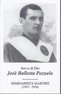 JOSE-039-BALLESTA-POZUELO-SERVO-DI-DIO-SEMINARISTA-MARTIRE-AS012-149