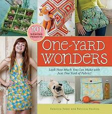 One-Yard Wonders : 101 Sewing Projects - Look How Much You Can Make with Just O…