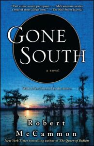 Gone-South-Paperback-by-McCammon-Robert-R-Brand-New-Free-shipping-in-the-US