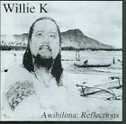 Awihilima 0702681198426 by Willie K CD