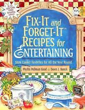 Fix-It and Forget-It Recipes for Entertaining : Slow Cooker Favorites for All...