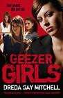 Geezer Girls by Dreda Say Mitchell (Paperback, 2009)