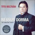Nessun Dorma: The Amazing Tenor (CD, Nov-2003, Silva Classics)