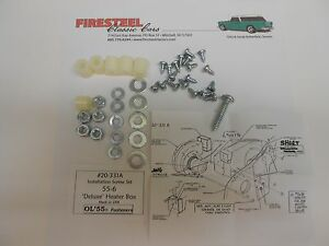 1955 1956 55 56 Chevy #20-331A HEATER BOX Hardware Assembly FASTENERS Kit - New