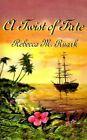 a Twist of Fate by Rebecca M Ruark 9781588208385 (paperback 2000)