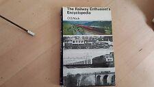 The Railway Enthusiast's Encyclopedia by O S Nock-Vintage 1968 Hardback Book