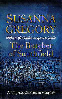 The Butcher of Smithfield: Chaloner's Third Exploit in Restoration-ExLibrary
