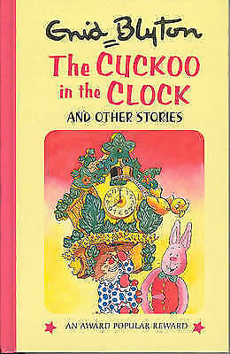 """""""AS NEW"""" Blyton, Enid, The Cuckoo in the Clock and Other Stories (Enid Blyton's"""