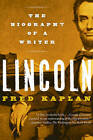 Lincoln: The Biography of a Writer by Fred Kaplan (Paperback, 2010)