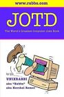 Jotd the World's Greatest Computer Joke Book by Hershel Remer (Paperback / softback, 2004)