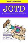 Jotd the World's Greatest Computer Joke Book by Hershel Remer (Paperback / softback, 2004)