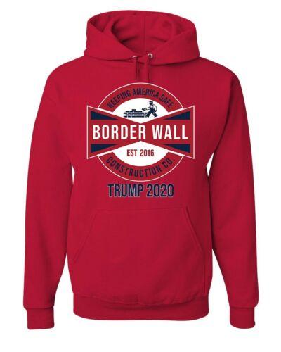 Border Wall Keep America Safe Hoodie Trump for President 2020 Sweatshirt