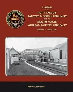 A-History-of-the-Port-Talbot-Railway-Docks-amp-South-Wales-Mineral-Company-No-1