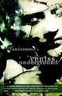 Veniss Underground by Jeff VanderMeer (2003, Paperback)