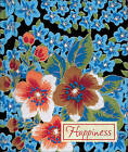 Happiness by Ingrid Goff-Maidoff (Hardback, 2007)
