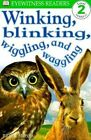 Winking, Blinking, Wiggling, and Waggling by Brian Moses (Paperback / softback, 2000)