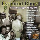 Essential Blues: Chicago Style by Various Artists (CD, Nov-2008, Alto)