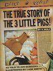 The True Story of the 3 Little Pigs by Jon Scieszka (Hardback, 1989)