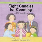 Eight Candles to Light: A Chanukah Story by Jonny Zucker (Paperback, 2003)
