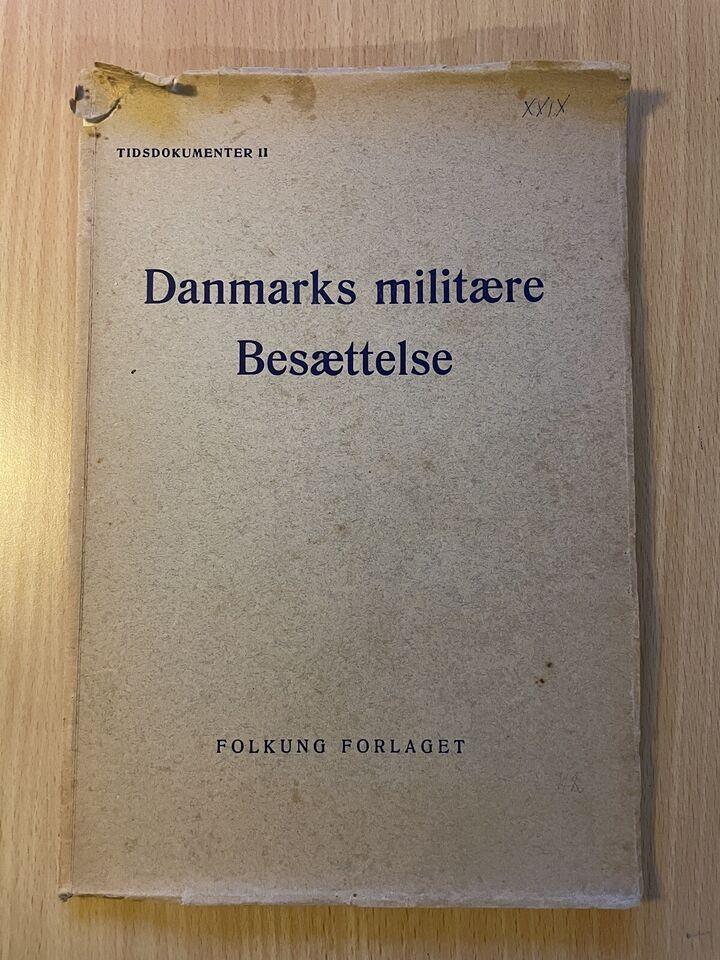 Danmarks militære Besættelse, Folkung forlaget, emne: