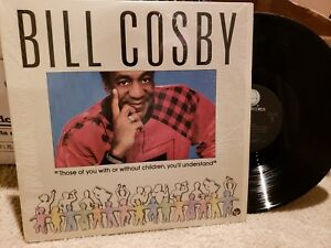 Bill-Cosby-Those-Of-You-WIth-Or-WIthout-Children-You-039-ll-Understand-VINYL