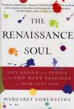The Renaissance Soul: Life Design for People with Too Many Passions to-ExLibrary
