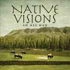 Native Visions a Native American Music Journey 792755587423 by Ah Nee mAh CD