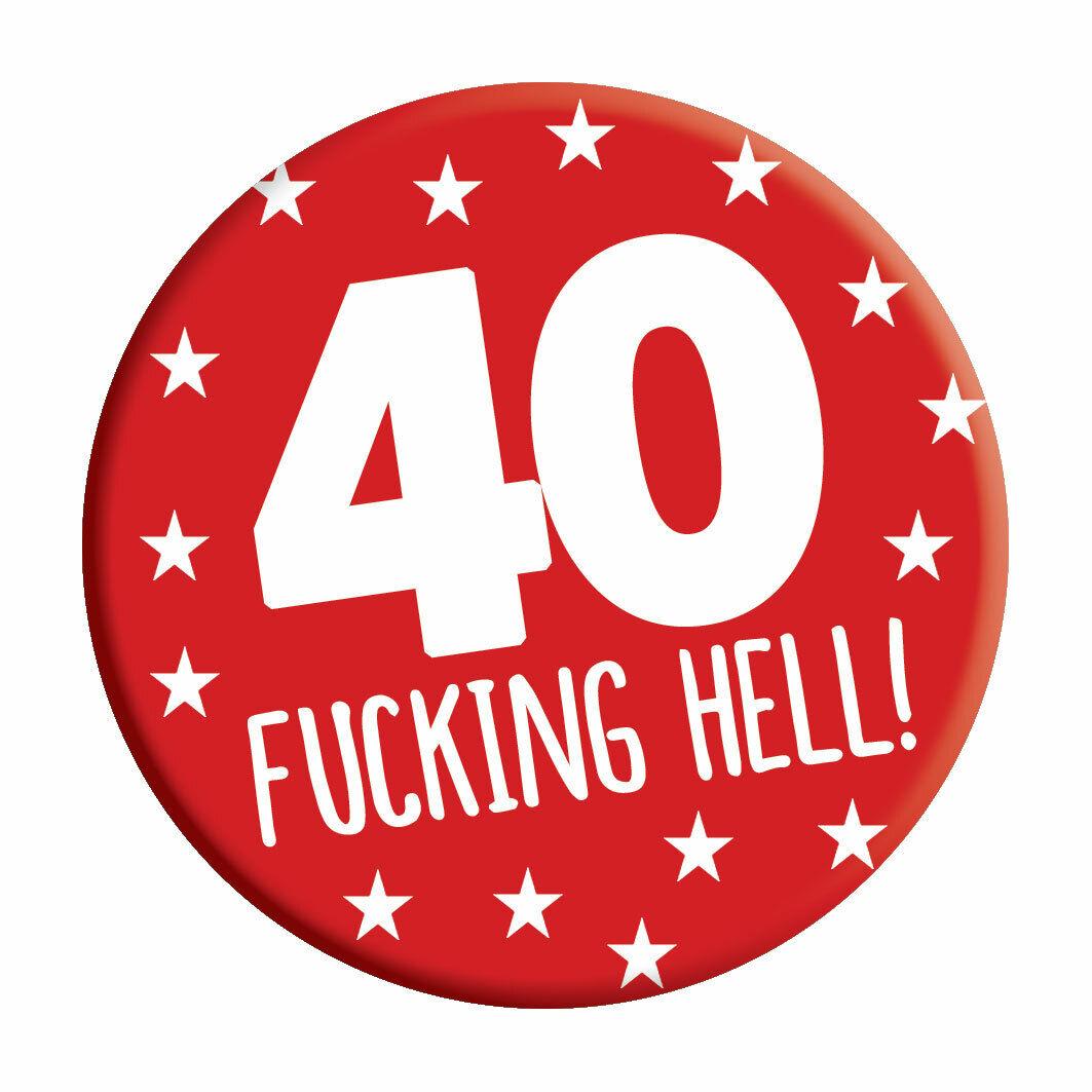 Rude Birthday Badge 90th Birthday Badge F@cking Hell Birthday