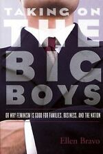 Taking on the Big Boys: Or Why Feminism Is Good for Families, Business, and the