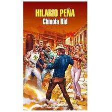 Chinola Kid (Literatura Mondadori) (Spanish Edition)