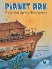 Planet Ark: Preserving Earth's Biodiversity by Adrienne Mason (Hardback, 2013)