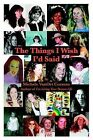 The Things I Wish I'd Said by Michele Vanort Cozzens (Paperback / softback, 2000)