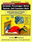 Masterminds Riddle Math for Middle Grades: Decimals, Percentages, Metric System, and Consumer Math: Reproducible Skill Builders and Higher Order Thinking Activities Based on Nctm Standards by Brenda Opie (Paperback / softback, 1995)