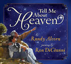 Tell Me About Heaven by Randy Alcorn (Hardback, 2007)