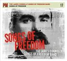 Songs of Freedom [Digipak] by The James Connolly Songs of Freedom Band (CD, Sep-2013, PM Press)