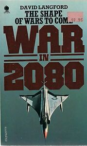 War-in-2080-The-shape-of-wars-to-come-by-David-Langford