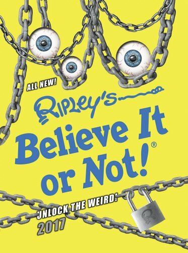 Ripley's Believe It or Not! 2017 (Annuals 20... by Details, No Author 1847947883