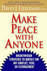 Make Peace with Anyone: Breakthrough Strategies to Quickly End Any Conflict, Feud or Estrangement by David J. Lieberman (Paperback, 2003)