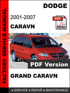 dodge caravan 2001 2002 2003 2004 2005 2006 2007 service repair rh ebay com 2006 dodge grand caravan repair manual 2006 dodge caravan repair manual free