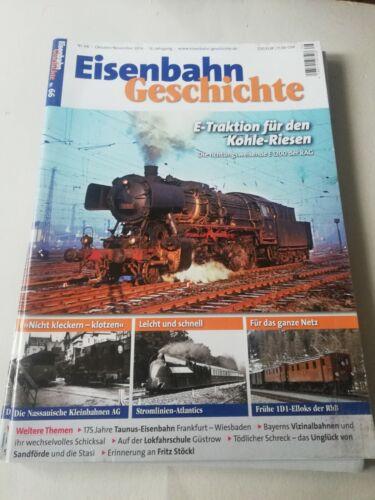 Eisenbahn Geschichte Nr.66 Oktober//November 2014 E-Traktion für den Kohle Riesen