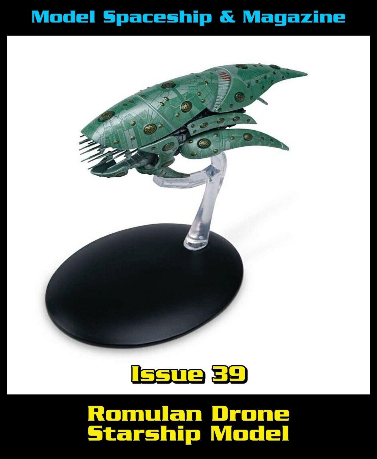 Issue 39 Romulan Drone