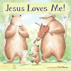 Jesus Loves Me! by Tim Warnes (Other book format, 2006)