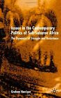 Issues in the Contemporary Politics of Sub-Saharan Africa: The Dynamics of Struggle and Resistance by Graham Harrison (Paperback, 2002)