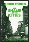 The Shame of the Cities by Lincoln Steffens (1957, Paperback, Revised)