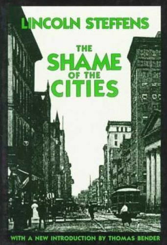 The Shame of the Cities (American Century Series) by Steffens, Lincoln