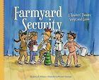 Farmyard Security: A Readers' Theater Script and Guide by Nancy K Wallace (Hardback, 2013)