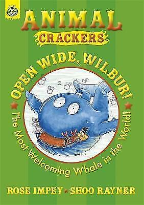 Very Good, Open Wide Wilbur (Animal Crackers), Impey, Rose, Book