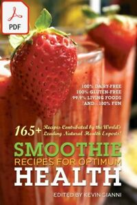 Smoothies-Recipes-for-Optimum-Health-165-Healthy-Smoothie-Recipes-Contributed