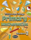 Primary Mathematics for Trinidad and Tobago Pupil Book 2 by Gemma Joseph (Paperback, 2006)