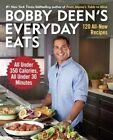 Bobby Deen's Everyday Eats by Bobby Deen (Paperback / softback, 2014)